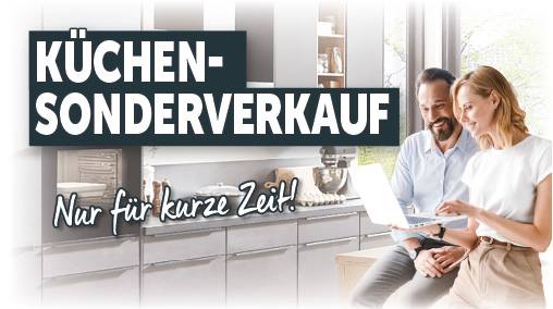 Großer exklusiver Küchen-Sonderverkauf bei Küchen Pletl - nur an 3 Tagen!