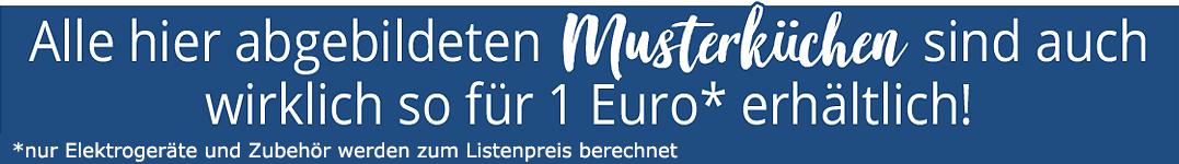 Sichern Sie sich Ihre neue Küche für nur 1 Euro!